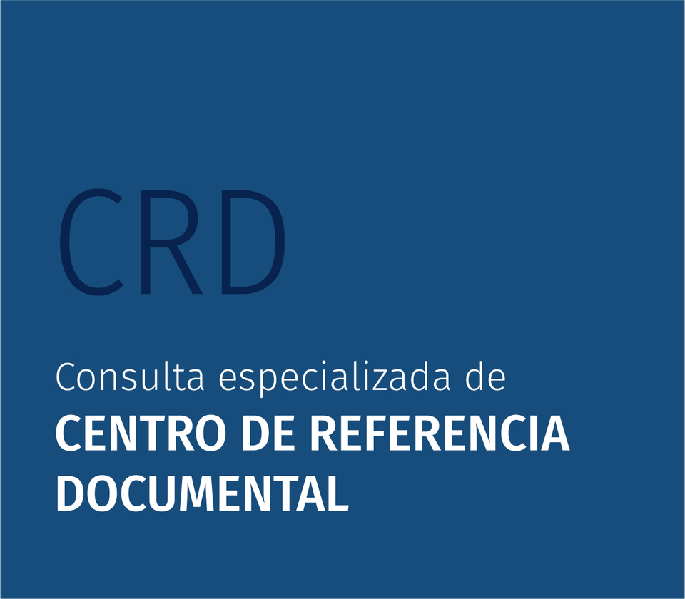 Consulta especializada a CENTRO DE REFERENCIA DOCUMENTAL